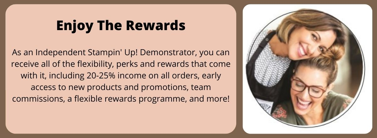 JOIN Stampin' Up! - Enjoy The Rewards