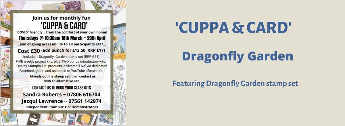 Card & Cuppa April 2021 - using Dragonfly Garden by Stampin' Up!